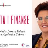 Kobieta i finanse- Agnieszka Tobota rozmawia z Dorotą Paluch, CFO w firmie STO Sp. z o.o.